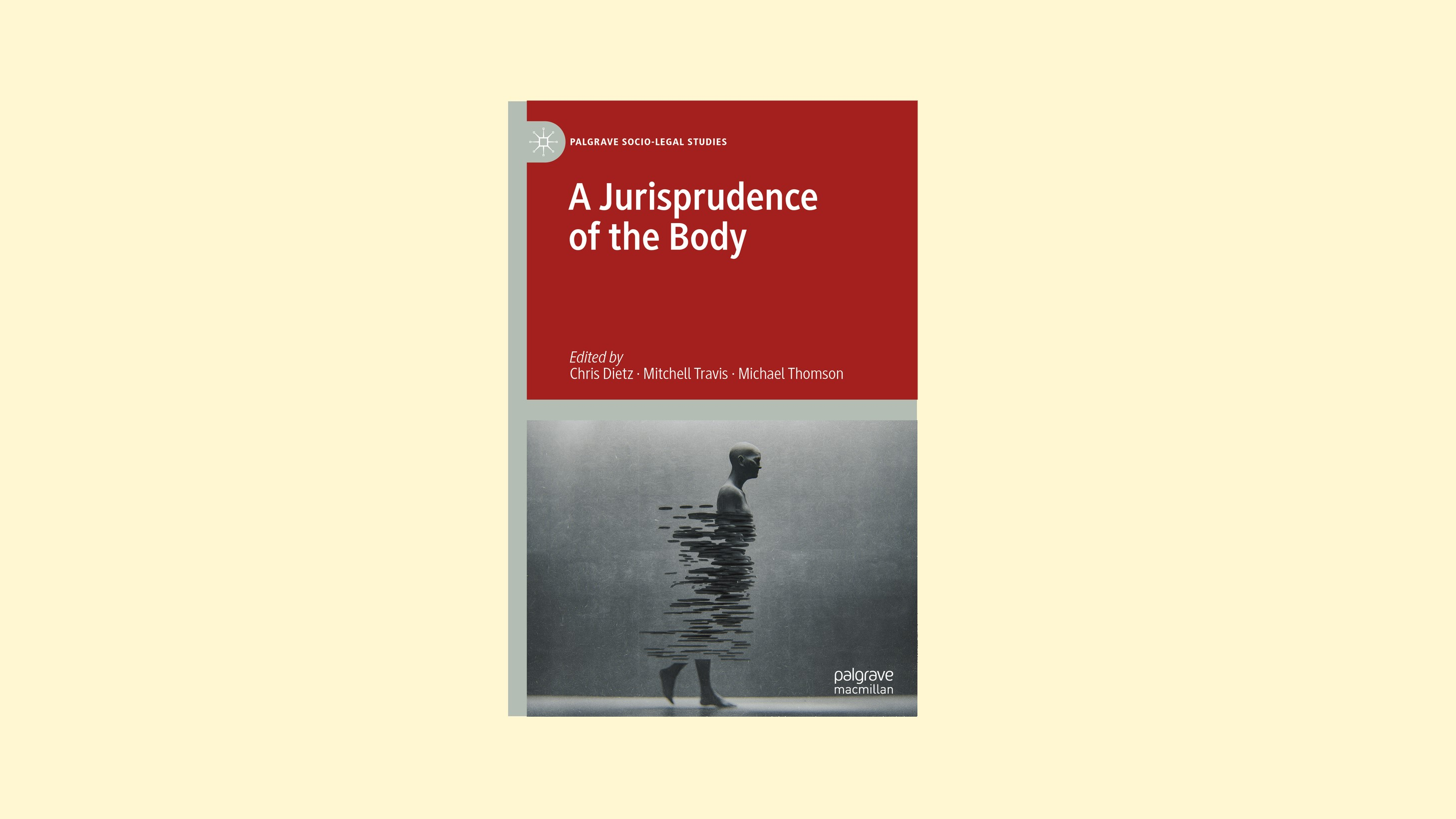 'A Jurisprudence of the Body' - a new collection edited by academics from the Centre for Law and Social Justice published