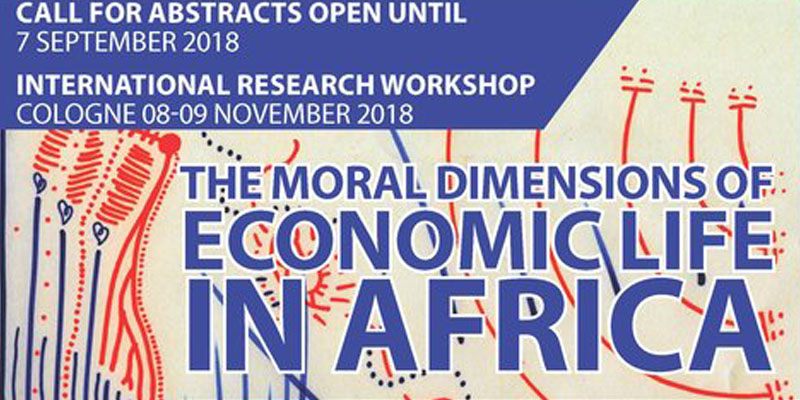 "Fully funded places available for upcoming workshop ""The Moral Dimensions of Economic Life in Africa""."
