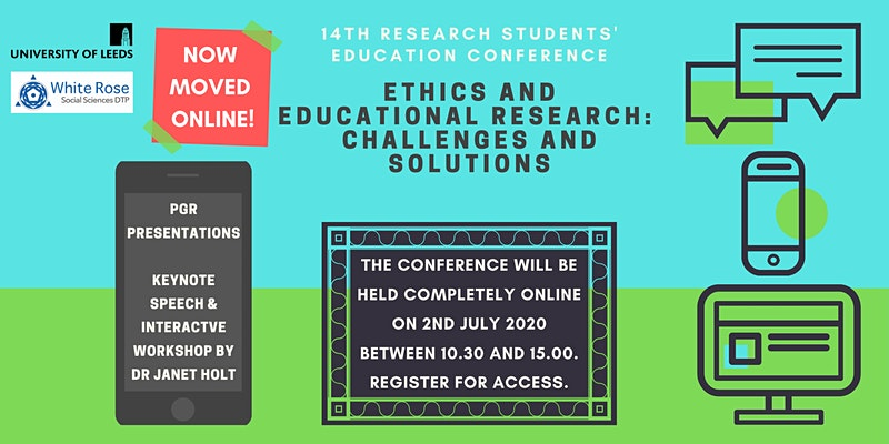 14th Research Students' Education Conference - Ethics and Educational Research: Challenges and Solutions