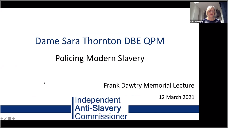 The UK's Independent Anti-Slavery Commissioner delivers talk at the 2021 Frank Dawtry Annual Memorial Lecture
